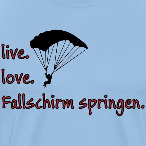 livelovefallschirm - Männer Premium T-Shirt