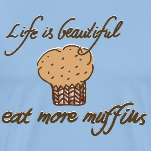 Eat more Muffins - Männer Premium T-Shirt