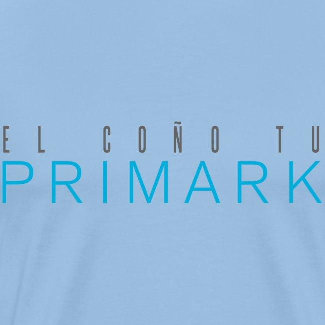 el coño tu primark