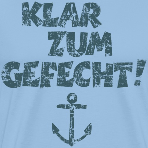 Klar zum Gefecht! Anker Vintage Dunkelblau - Männer Premium T-Shirt