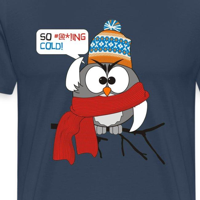 Cold bird