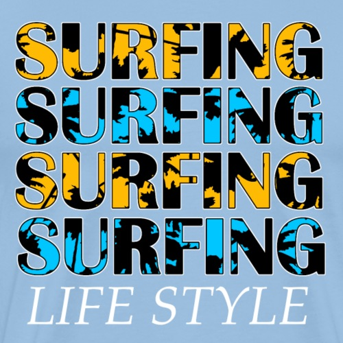 SURFING LIFE STYLE