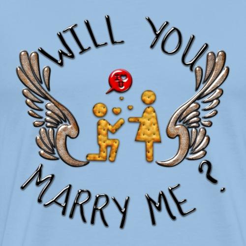 Will you marry me - T-shirt Premium Homme