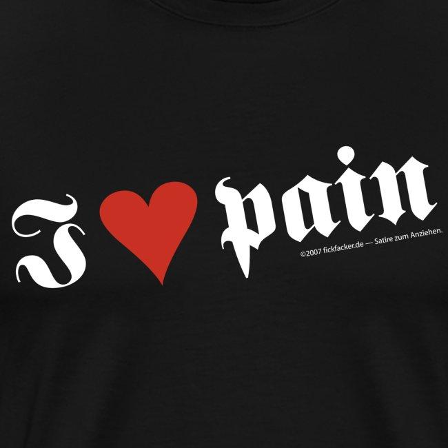 I <3 pain