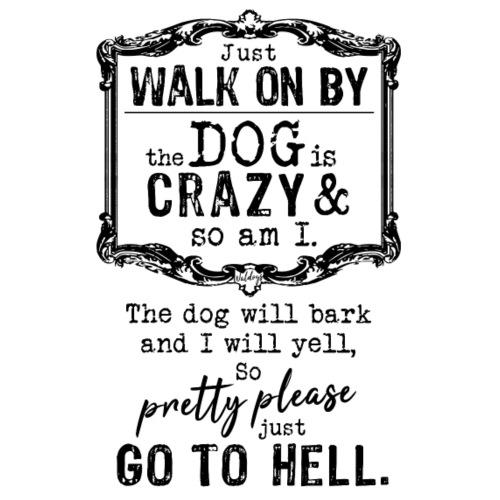 Walk on By Dog I - Miesten premium t-paita