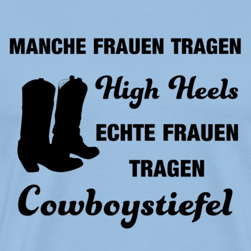 Cooles Linedancer Motto-Shirt mit High Heels - Männer Premium T-Shirt