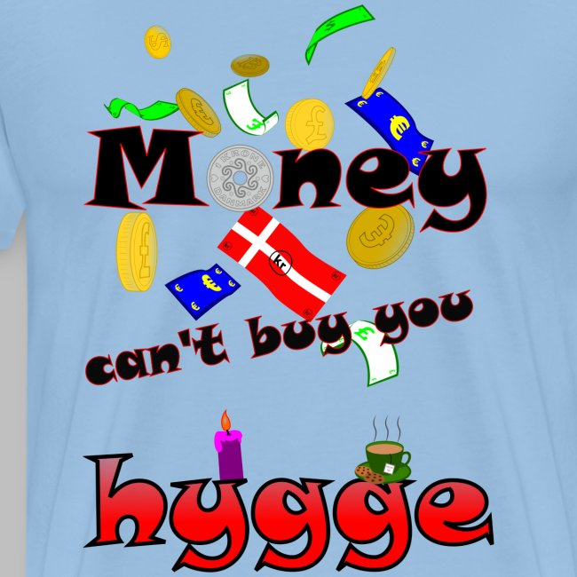 Money can t buy you hygge