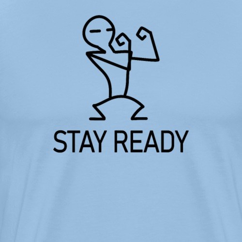 stay ready fighter sports forever confidence - Männer Premium T-Shirt