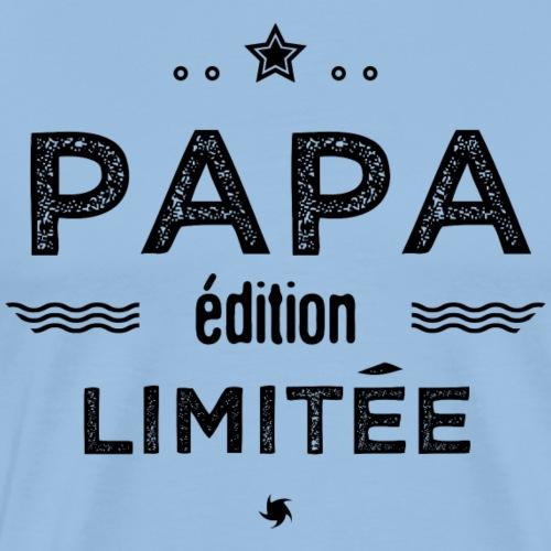 Papa edition limitee - T-shirt Premium Homme