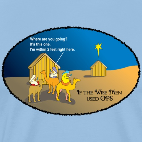 Wise Men Christmas GPS - Men's Premium T-Shirt
