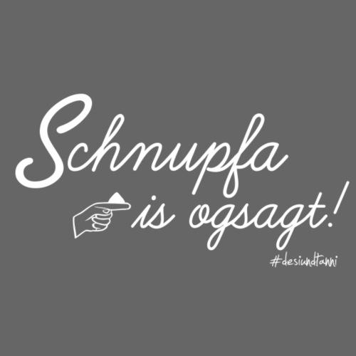 Schnupfa is ogsagt - Männer Premium T-Shirt