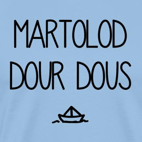 Bretagne - Martolod dour dous - T-shirt Premium Homme