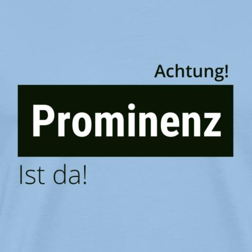 Prominenz - Männer Premium T-Shirt