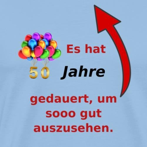 T-Shirt zum 50. Geburtstag Herren Spruch - Männer Premium T-Shirt
