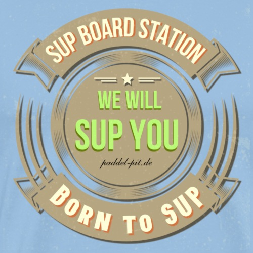 WE WILL SUP YOU / SUP Board, Geschenk, Retro Style - Männer Premium T-Shirt