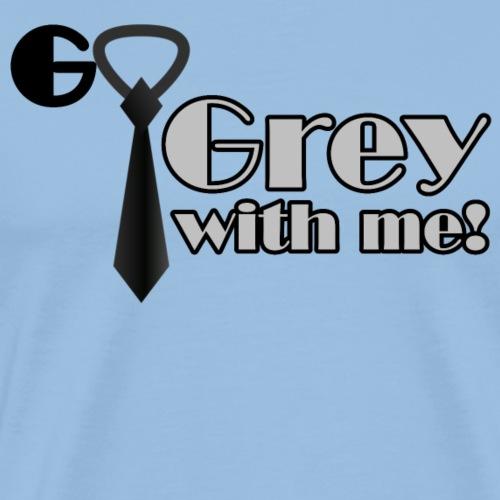 GoGrey - Men's Premium T-Shirt
