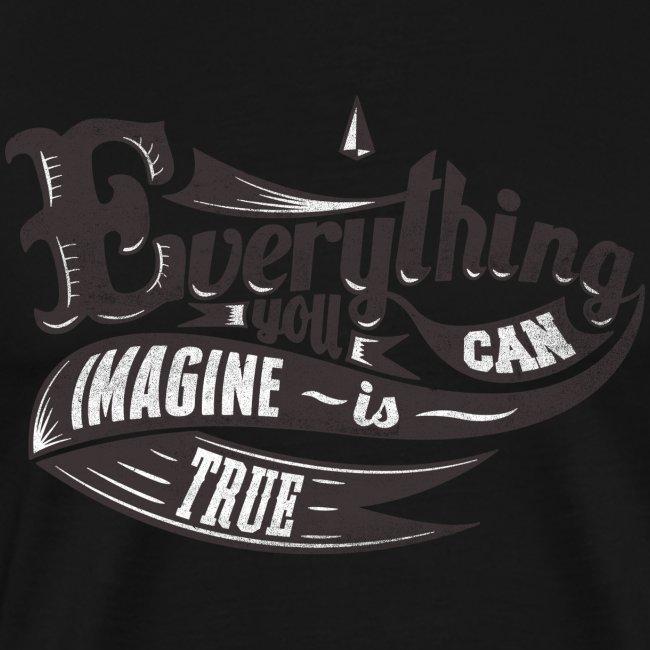 Everything you imagine