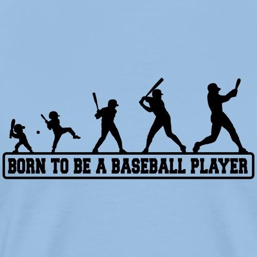 Born baseballt shirt - T-shirt Premium Homme