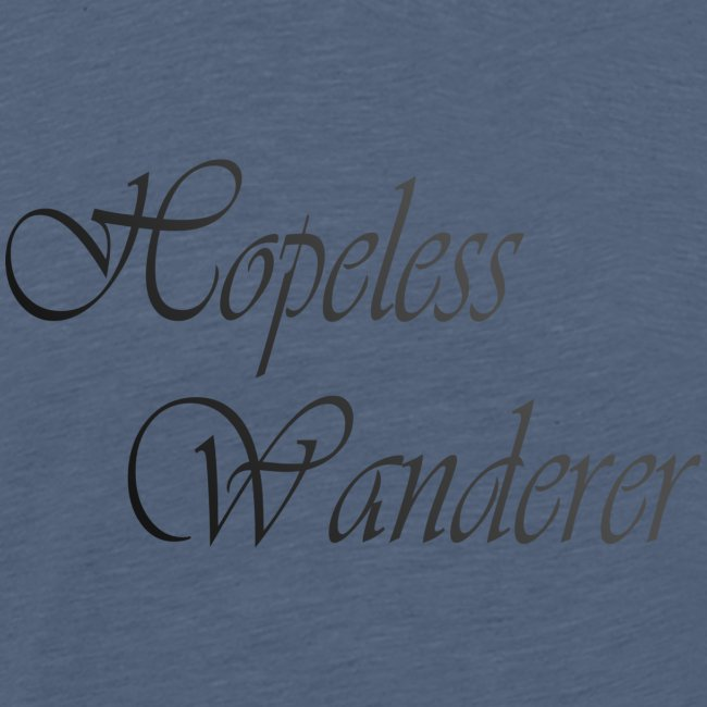 Hopeless Wanderer - Wander text