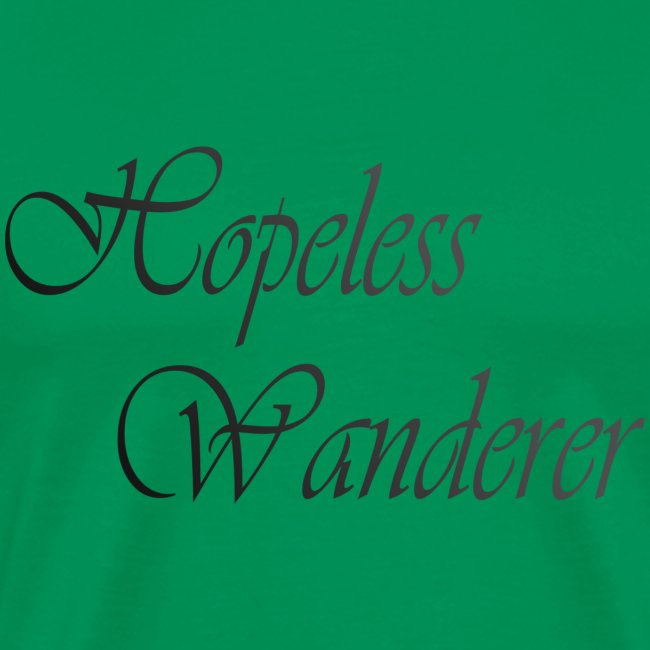 Hopeless Wanderer - Wander text