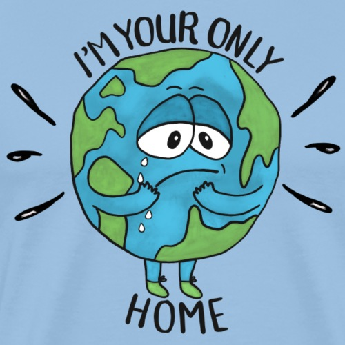 I'm your only Home - Männer Premium T-Shirt