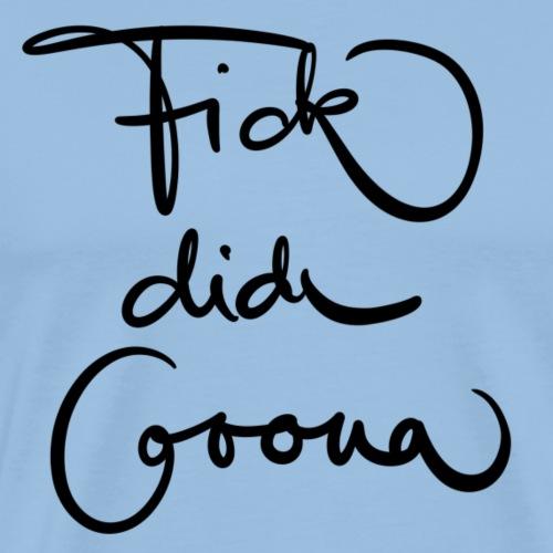 Fick dich Corona - Männer Premium T-Shirt
