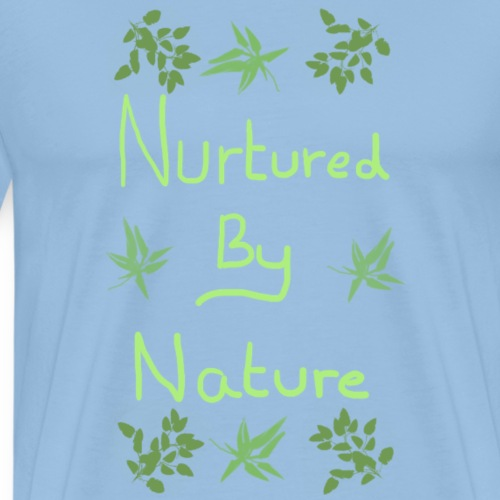 Nurtured by nature - Men's Premium T-Shirt
