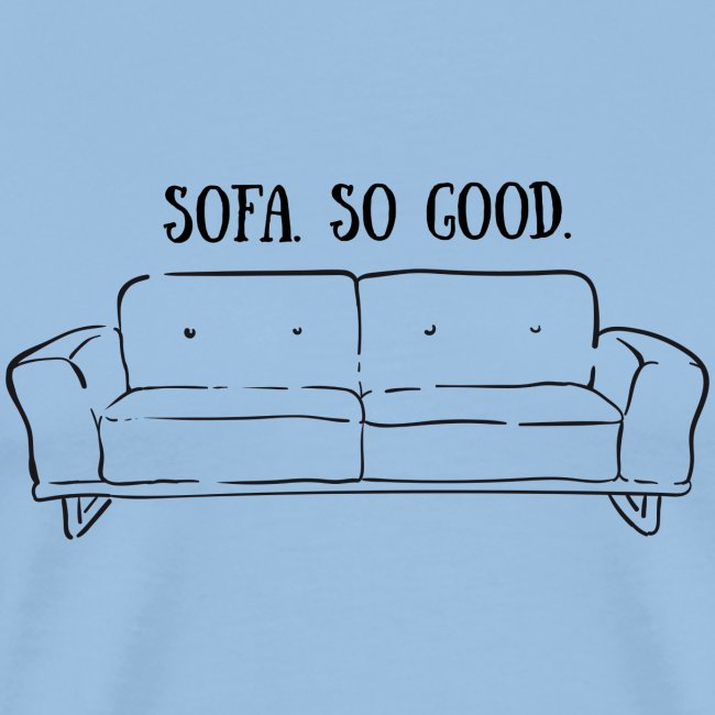 sofa so good linework – lustige Geschenkidee