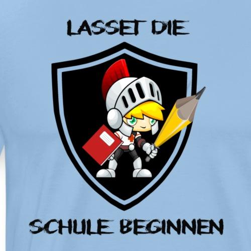 Lasset die Schule beginnen #Ritter