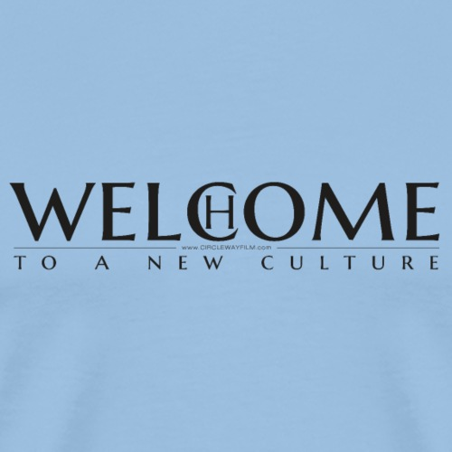 Welcome Home - to a new Culture - schwarz