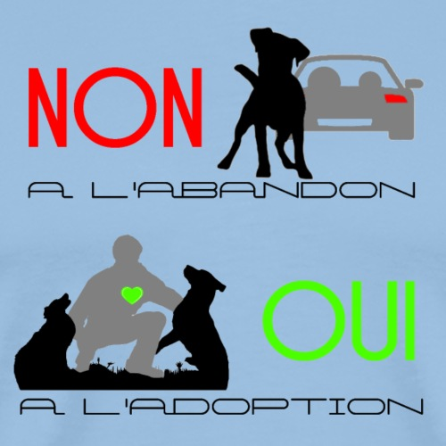 NON Abandon OUI Adoption - T-shirt Premium Homme