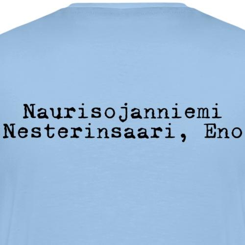 Olipas kerran Naurisojanniemen kummeli - Miesten premium t-paita