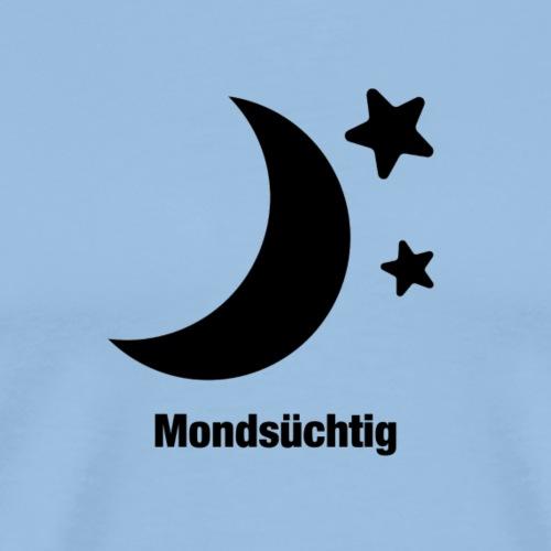 Mondsüchtig - Männer Premium T-Shirt