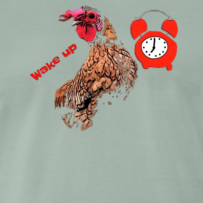 Wake up, the cock crows