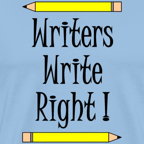 Writers Write Right - Men's Premium T-Shirt