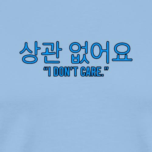 I DONT CARE - Männer Premium T-Shirt