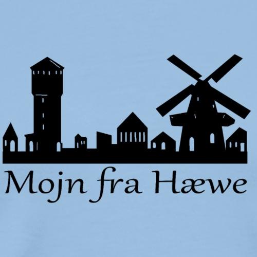 Mojn fra Hæwe!