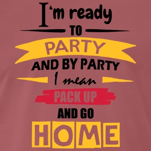 Ready To Party - Men's Premium T-Shirt