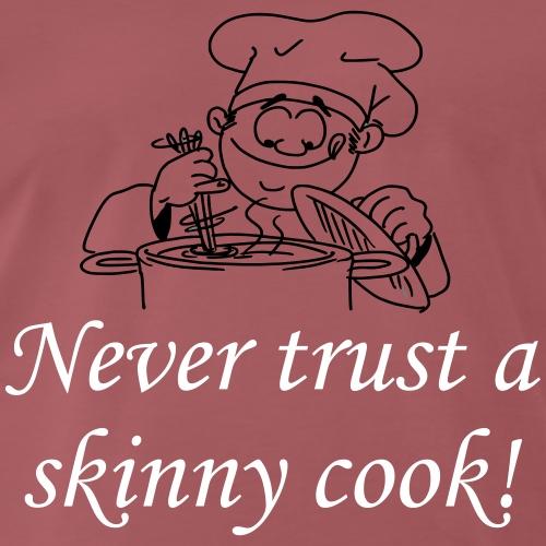 skinnycook - Männer Premium T-Shirt