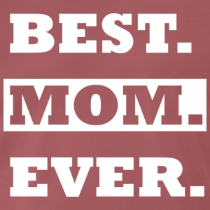 BEST MUM EVER SHIRT - Premium T-skjorte for menn