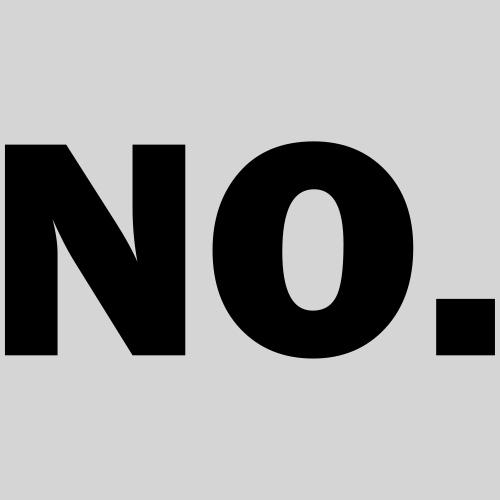 no - Männer Premium T-Shirt