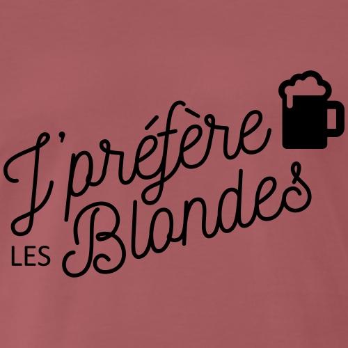 Je préfère les blondes - T-shirt Premium Homme