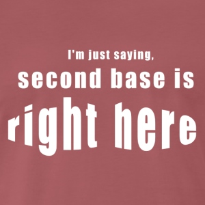 2016 - mogosop - second base is right here - Mannen Premium T-shirt