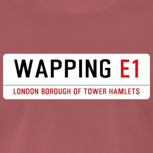 Wapping Street Sign - Men's Premium T-Shirt