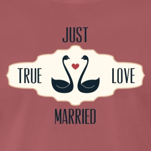 Just Married True Love - Men's Premium T-Shirt