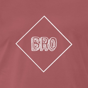 Bro - T-Shirt & Hoody - Men's Premium T-Shirt