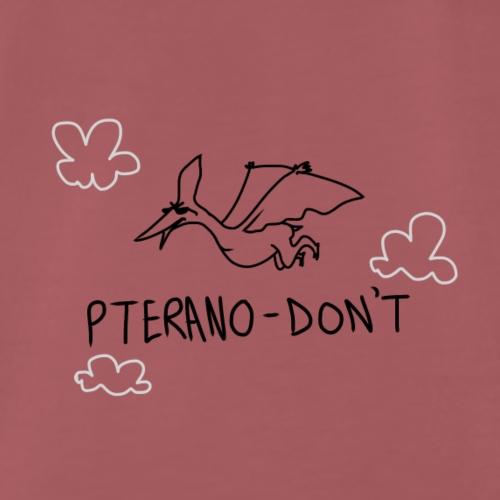 Pteranodon't - Men's Premium T-Shirt