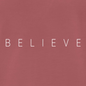 BELIEVE_TEXT - Männer Premium T-Shirt