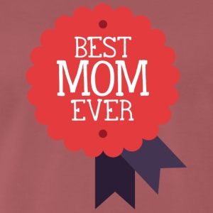 best mom ever - Men's Premium T-Shirt