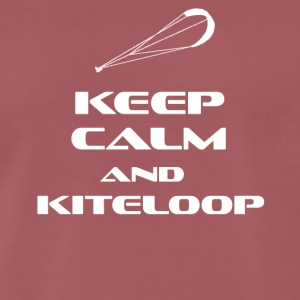 KITESURFING - KEEP CALM AND KITELOOP - Men's Premium T-Shirt